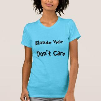 T-shirt Les cheveux blonds ne s'inquiètent pas