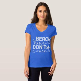 T-shirt Les cheveux de plage ne s'inquiètent pas