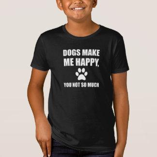 T-Shirt Les chiens vous rendent m'heureux pas tellement