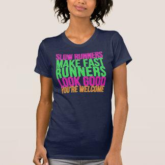 T-shirt Les coureurs lents incitent les coureurs rapides à