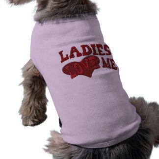 T-shirt Les dames m'aiment habillement d'animal familier