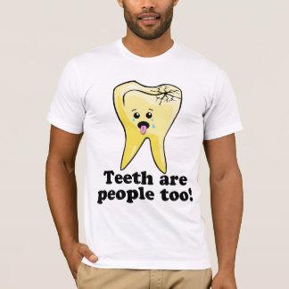 T-shirt Les dents sont les gens aussi !