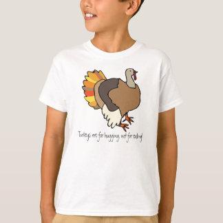 T-shirt Les dindes sont pour étreindre, pas pour la