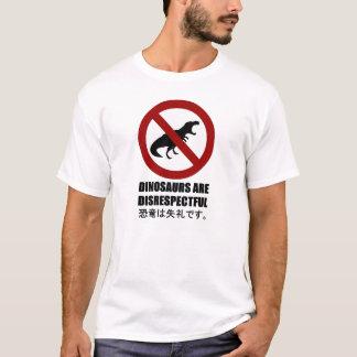 T-shirt Les dinosaures sont irrespectueux
