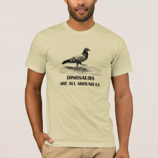 T-shirt Les dinosaures sont tout autour de nous