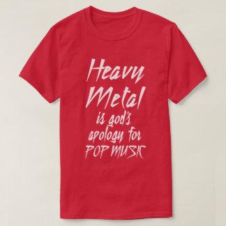 T-shirt Les excuses de Dieu de métaux lourds pour le