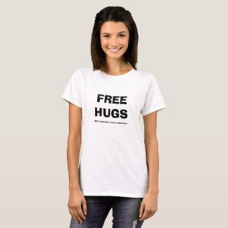 T-shirt Les femmes libèrent des étreintes excepté le