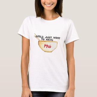 T-shirt Les filles veulent juste avoir Pho