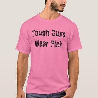 T-shirt Les gars durs portent le rose
