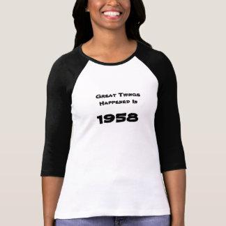 T-shirt Les grandes choses se sont produites en 1958 !