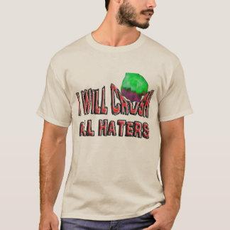 T-shirt Les haineux me motivent pour gagner