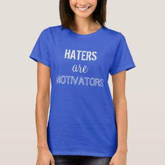 T-shirt Les haineux sont des facteurs de stimulation