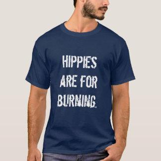 T-shirt Les hippies sont pour la combustion