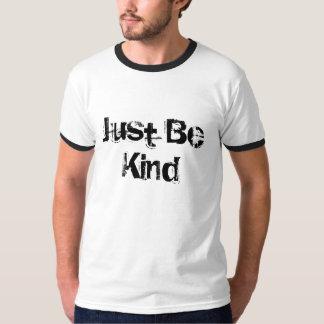 T-shirt Les hommes justes soient chemise aimable de