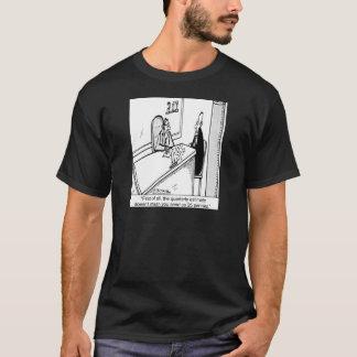 T-shirt Les impôts trimestriels ne signifie pas 25¢