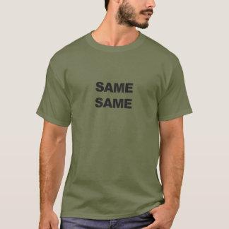 T-shirt Les mêmes mêmes, mais chemise différente de la