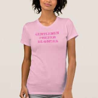 T-shirt Les messieurs préfèrent des blondes