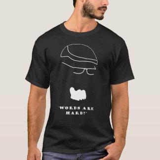 T-shirt Les mots d'escrocs d'Orc sont durs sur le noir