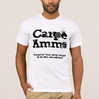 T-shirt Les munitions de Carpe saisissent les munitions