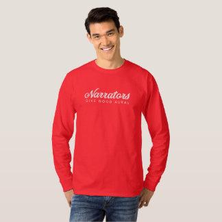 T-shirt Les narrateurs donnent la longue douille T des