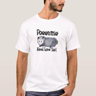 T-shirt Les opossums ont besoin d'amour aussi
