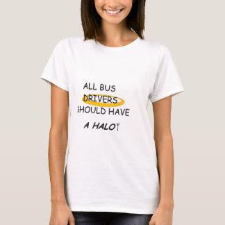 T-shirt Les plongeurs d'autobus devraient avoir un halo