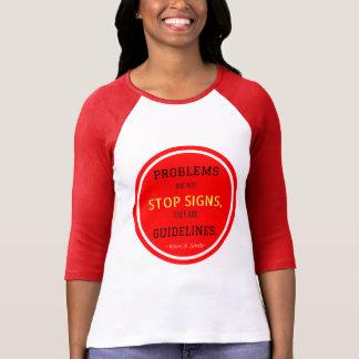 T-shirt Les problèmes ne sont pas chemise de signes