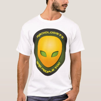 T-shirt Les radiologues sont les gens aussi