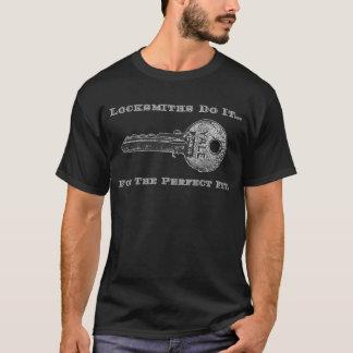 T-shirt Les serruriers le font… pour l'ajustement parfait