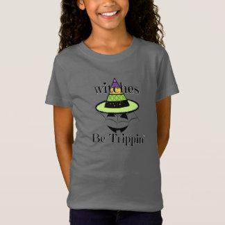 T-Shirt Les sorcières soient chemise drôle de Trippin