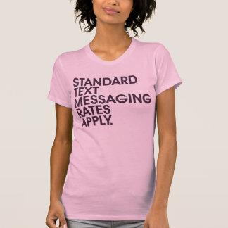 T-shirt Les taux standard de la messagerie textuelle