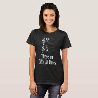 T-shirt Les temps sont durs