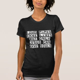 T-shirt Les tuyaux bruyants Jésus économise