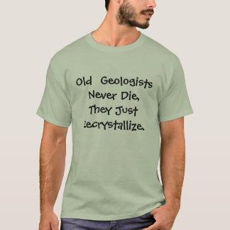 T-shirt Les vieux géologues ne meurent jamais