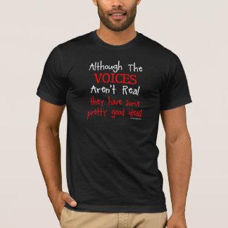 T-shirt Les voix ne sont pas vraie énonciation drôle