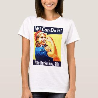 T-shirt Les WI peuvent le faire ! Vote Burke 4 novembre