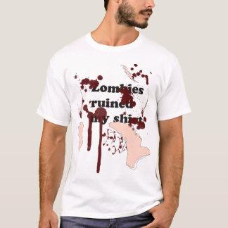 T-shirt Les zombis ont ruiné ma chemise