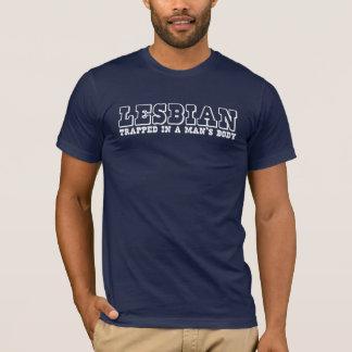 T-shirt LESBIENNE, emprisonnée dans le corps d'un homme