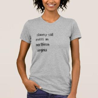 T-shirt l'esclavage existe toujours en (2)