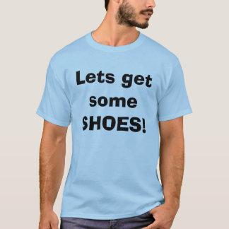 T-shirt Lets obtiennent quelques CHAUSSURES !