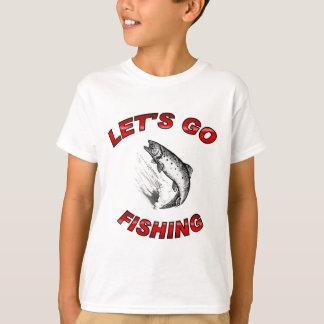 T-shirt Lets vont pêcher