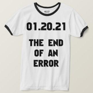 T-shirt L'extrémité d'un anti atout d'erreur