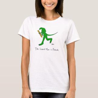 T-shirt L'homme de lézard est français. (Femmes)