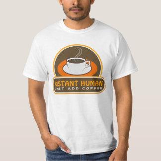 T-shirt L'humain instantané drôle ajoutent juste l'orange