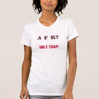 T-shirt Libération fécale accidentelle (AFR) sainte…. -