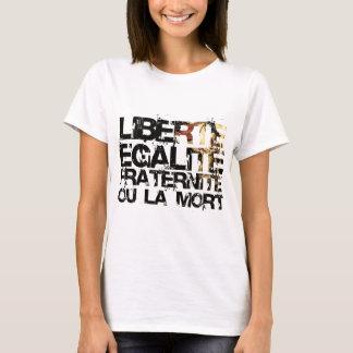 T-shirt LIberte Egalite Fraternite !  Révolution française