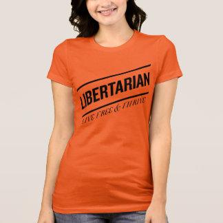 T-shirt Libres vivants de libertaire et prospèrent