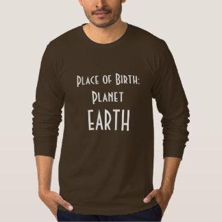 T-shirt Lieu de naissance la TERRE de planète