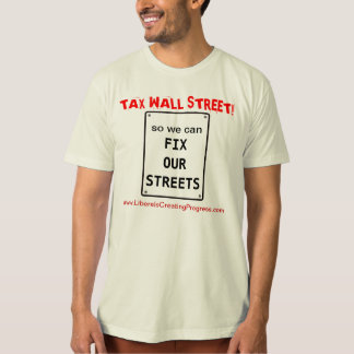 T-shirt L'impôt Wall Street ainsi nous peut fixer nos rues