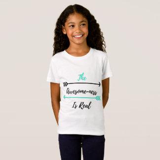 T-Shirt L'Impressionnant-ness est vrai